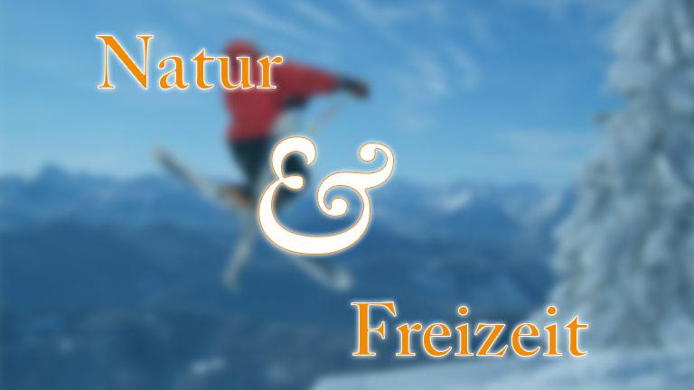 Natur & Freizeit
