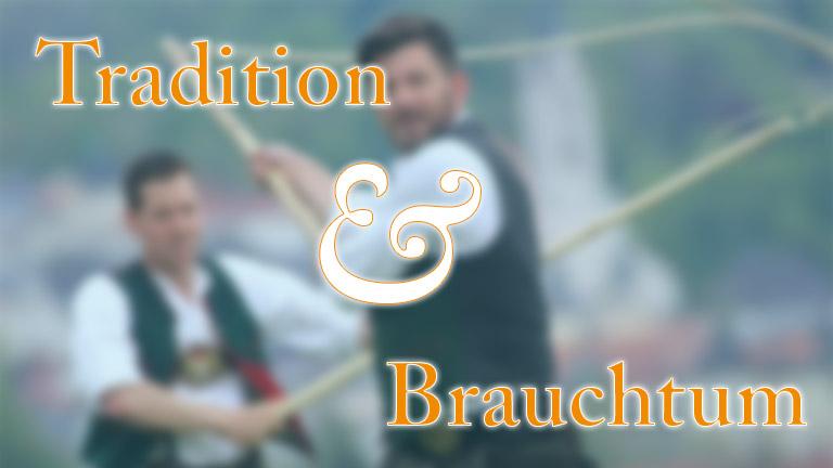 Tradition & Brauchtum